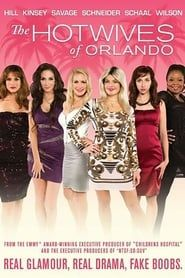 The Hotwives of Orlando streaming vf