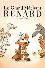 Le Grand Méchant Renard et autres contes... streaming vf