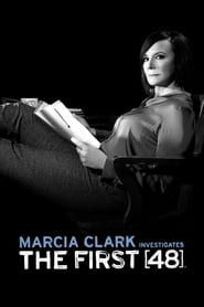 Marcia Clark Investigates The First 48 streaming vf