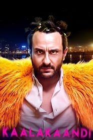 Kaalakaandi streaming vf
