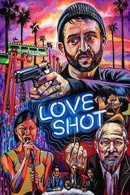 Love Shot streaming vf