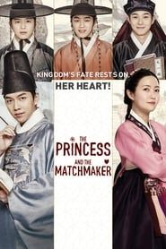 The Princess and the Matchmaker streaming vf
