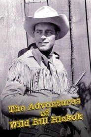 The Adventures of Wild Bill Hickok streaming vf