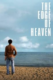 The Edge of Heaven streaming vf