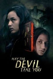 May the Devil Take You streaming vf