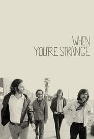 The Doors: When You're Strange streaming vf