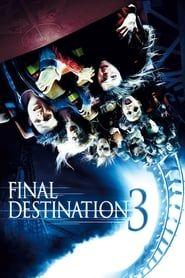 Final Destination 3 streaming vf