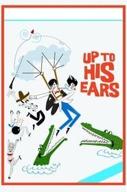 Up to His Ears streaming vf