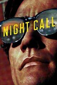 Night Call streaming vf