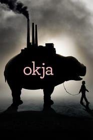 Okja streaming vf