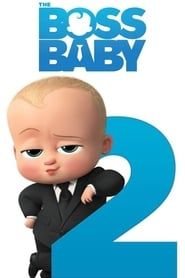 The Boss Baby 2 streaming vf