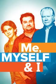 Me, Myself & I streaming vf