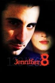 Jennifer Eight streaming vf