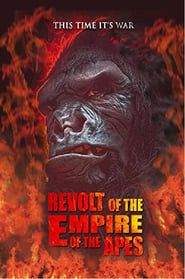 Revolt of the Empire of the Apes streaming vf