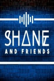 Shane & Friends streaming vf