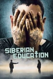 Siberian Education streaming vf