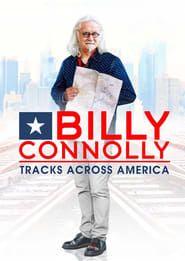 Billy Connolly's Tracks Across America streaming vf