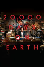 20,000 Days on Earth streaming vf