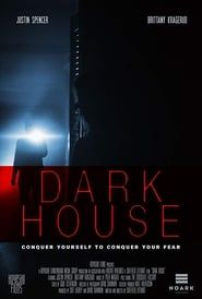 Dark House streaming vf