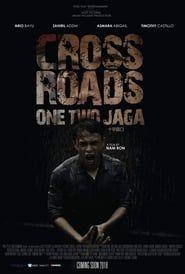 Crossroads: One Two Jaga streaming vf