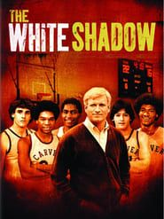 The White Shadow streaming vf