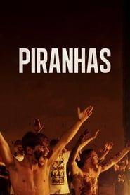 Piranhas streaming vf
