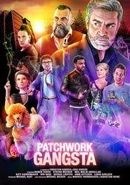 Patchwork Gangsta streaming vf