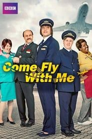 Come Fly With Me streaming vf