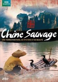 Chine sauvage streaming vf