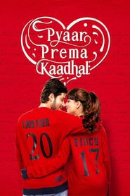 Pyaar Prema Kaadhal streaming vf