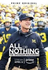 All or Nothing: The Michigan Wolverines streaming vf