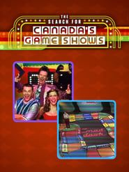 The Search For Canada's Game Shows streaming vf
