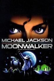 Michael Jackson : Moonwalker streaming vf