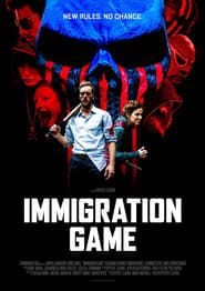 Immigration Game 2017 bluray streaming vf