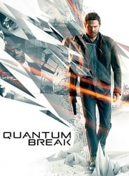 Quantum Break streaming vf