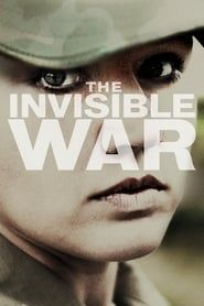 The Invisible War streaming vf
