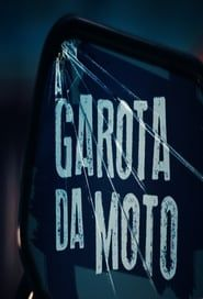 A Garota da moto streaming vf