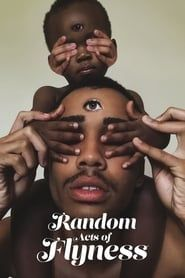 Random Acts of Flyness streaming vf