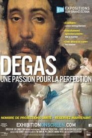 Degas: Passion for Perfection streaming vf