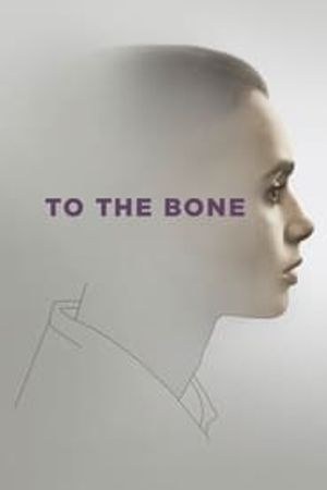 To the Bone 2017 bluray film complet