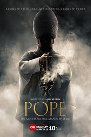 Pope: The Most Powerful Man in History streaming vf