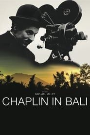Chaplin in Bali streaming vf