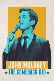 John Mulaney: The Comeback Kid streaming vf