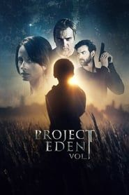 Project Eden: Vol. I streaming vf