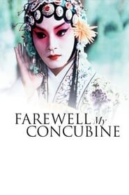 Farewell My Concubine streaming vf
