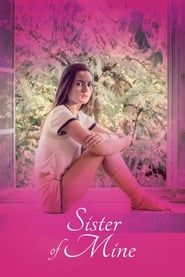 Sister of Mine streaming vf
