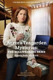 Aurora Teagarden Mysteries: The Disappearing Game streaming vf
