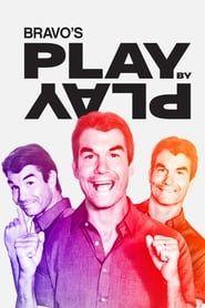 Bravo's Play by Play streaming vf