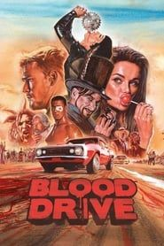 Blood Drive streaming vf