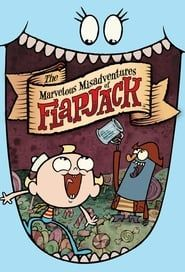 The Marvelous Misadventures of Flapjack streaming vf